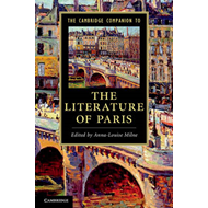 Cambridge Companion to the Literature of Paris (BOK)