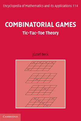 Combinatorial Games: Tic-Tac-Toe Theory (BOK)