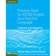 Practice Tests for IGCSE English as a Second Language Book 2, with Key: Listening and Speaking: Book (BOK)