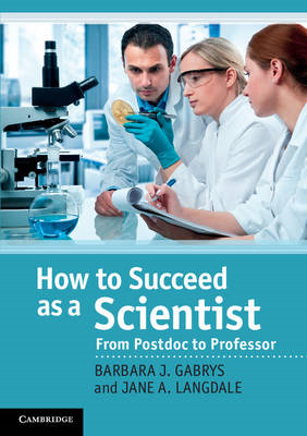 How to Succeed as a Scientist (BOK)