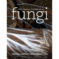 21st Century Guidebook to Fungi with CD-ROM (BOK)