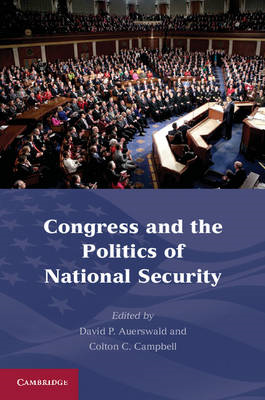 Congress and the Politics of National Security (BOK)