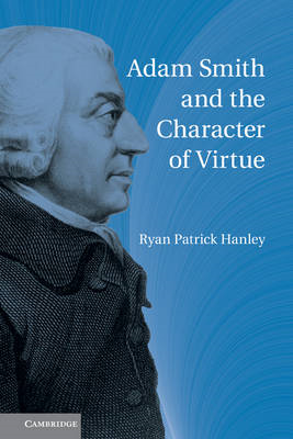 Adam Smith and the Character of Virtue (BOK)