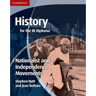 History for the IB Diploma: Nationalist and Independence Mov (BOK)