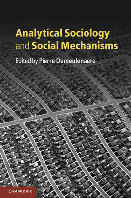 Analytical Sociology and Social Mechanisms (BOK)