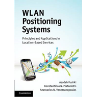 WLAN Positioning Systems: Principles and Applications in Location-based Services (BOK)