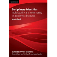 Disciplinary Identities: Individuality and Community in Academic Discourse (BOK)