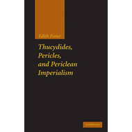 Thucydides, Pericles, and Periclean Imperialism (BOK)