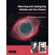Observing and Cataloguing Nebulae and Star Clusters: From Herschel to Dreyer's New General Catalogue (BOK)