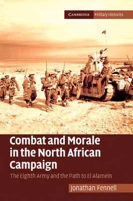 Combat and Morale in the North African Campaign (BOK)