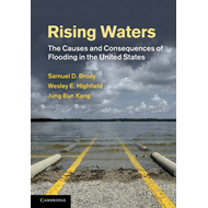 Rising Waters: The Causes and Consequences of Flooding in the United States (BOK)