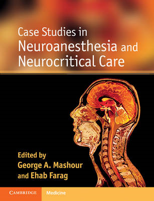 Case Studies in Neuroanesthesia and Neurocritical Care (BOK)