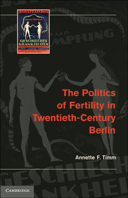The Politics of Fertility in Twentieth-century Berlin (BOK)
