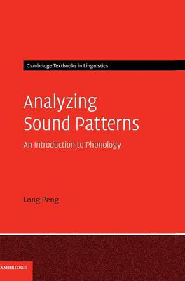 Analyzing Sound Patterns: An Introduction to Phonology (BOK)