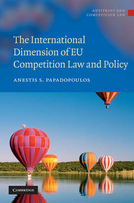 The International Dimension of EU Competition Law and Policy (BOK)