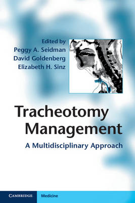 Tracheotomy Management: A Multidisciplinary Approach (BOK)