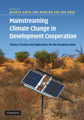 Mainstreaming Climate Change in Development Cooperation: Theory, Practice and Implications for the E (BOK)