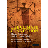 The Climate Connection: Climate Change and Modern Human Evolution (BOK)