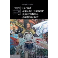 'Fair and Equitable Treatment' in International Investment L (BOK)