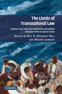 The Limits of Transnational Law: Refugee Law, Policy Harmonization and Judicial Dialogue in the Euro (BOK)