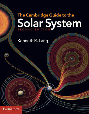 Cambridge Guide to the Solar System (BOK)
