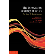The Innovation Journey of Wi-Fi: The Road to Global Success (BOK)