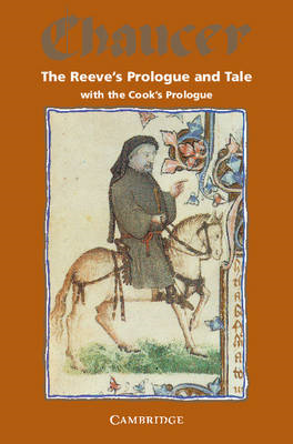 The Reeve's Prologue and Tale with the Cook's Prologue and the Fragment of his Tale (BOK)