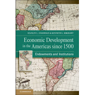 Economic Development in the Americas Since 1500: Endowments and Institutions (BOK)