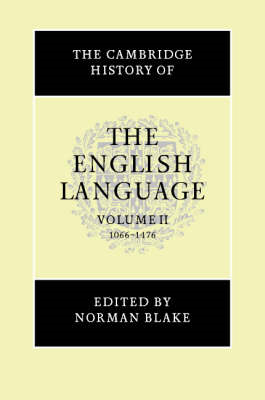 The Cambridge History of the English Language: v.2: 1066-1476 (BOK)