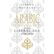Arabic Thought in the Liberal Age 1798-1939 (BOK)
