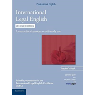International Legal English Teacher's Book: A Course for Classroom or Self-study Use (BOK)