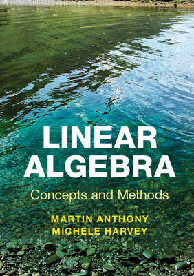 Linear Algebra: Concepts and Methods (BOK)