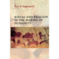 Ritual and Religion in the Making of Humanity (BOK)