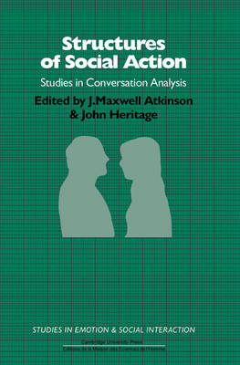 Structures of Social Action: Studies in Conversation Analysis (BOK)