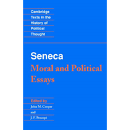 Seneca: Moral and Political Essays (BOK)