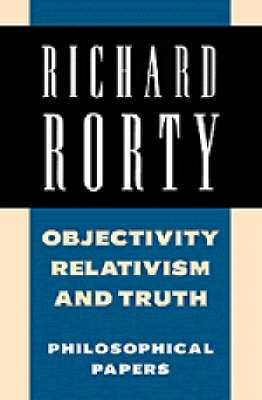 Objectivity, Relativism, and Truth (BOK)