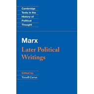 Marx: Later Political Writings (BOK)
