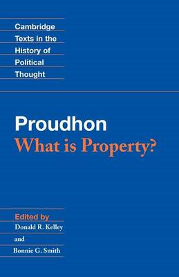 Proudhon: What is Property? (BOK)