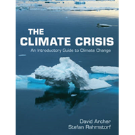 The Climate Crisis: An Introductory Guide to Climate Change (BOK)