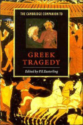 Cambridge Companion to Greek Tragedy (BOK)
