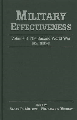 Military Effectiveness: Volume 3, The Second World War: v. 3 (BOK)