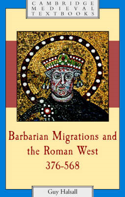 Barbarian Migrations and the Roman West, 376-568 (BOK)