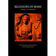 Religions of Rome: Volume 2, A Sourcebook (BOK)