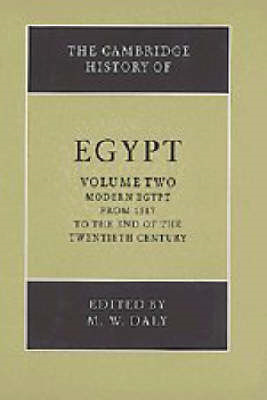 The Cambridge History of Egypt: v.2: Modern Egypt, from 1517 to the End of the Twentieth Century (BOK)