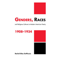 Genders, Races, and Religious Cultures in Modern American Poetry, 1908-1934 (BOK)