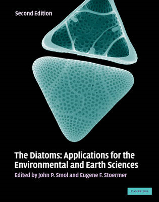 The Diatoms: Applications for the Environmental and Earth Sciences (BOK)