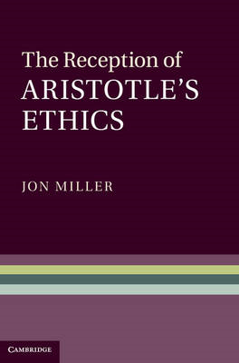 Reception of Aristotle's Ethics (BOK)