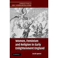 Women, Feminism and Religion in Early Enlightenment England (BOK)