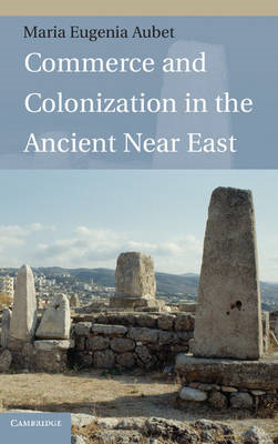 Commerce and Colonization in the Ancient Near East (BOK)
