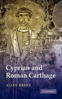 Cyprian and Roman Carthage (BOK)